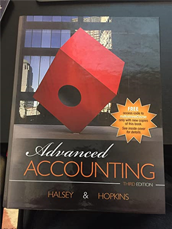 Advanced Accounting 3rd Edition by Halsey, Hopkins
