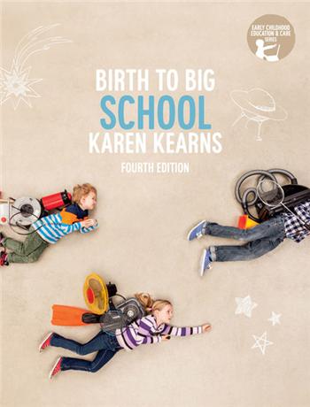 Birth to Big School, 4th Australia Edition eTextbook by Karen Kearns