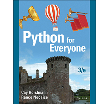 Python For Everyone, 3rd Edition by Cay S. Horstmann, Rance D. Necaise