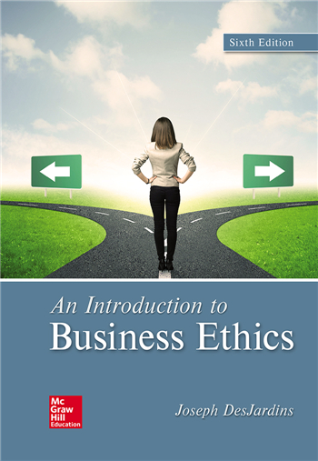 An Introduction to Business Ethics 6th Edition by Joseph DesJardins