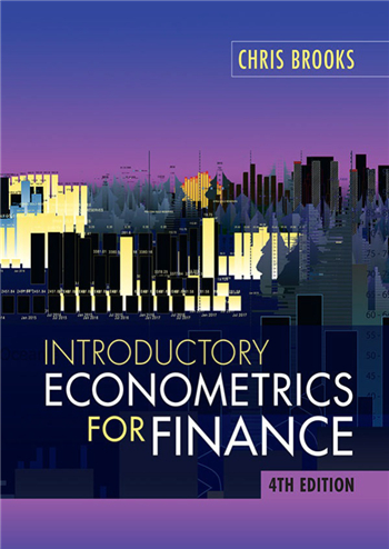 Introductory Econometrics for Finance, 4th Edition by Chris Brooks