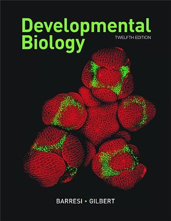 Developmental Biology 12th Edition by Barresi, Gilbert