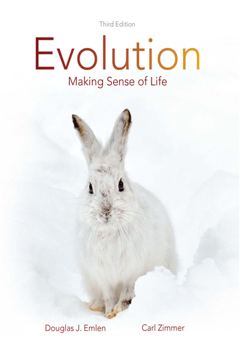Evolution: Making Sense of Life, 3rd Edition by Douglas J. Emlen, Carl Zimmer