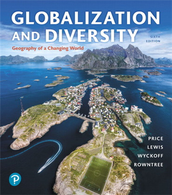 Globalization and Diversity: Geography of a Changing World 6th Edition