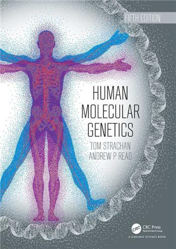 Human Molecular Genetics 5th Edition by Tom Strachan, Andrew Read
