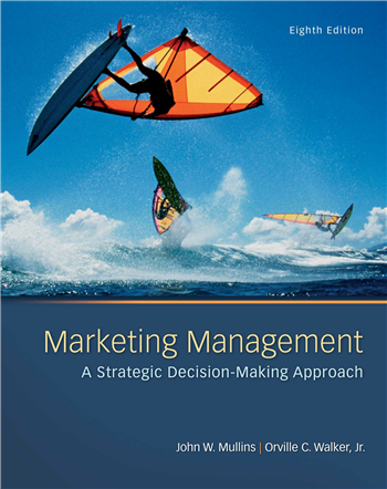 Marketing Management: A Strategic Decision-Making Approach 8th Edition