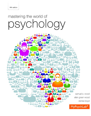 Mastering the World of Psychology, 5th Edition