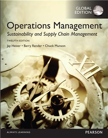 Operations Management: Sustainability and Supply Chain Management, Global Edition, 12/E