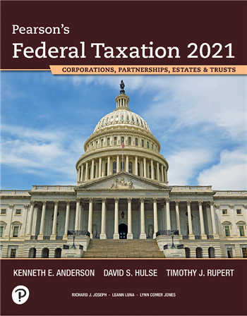 Pearson's Federal Taxation 2021 Corporations, Partnerships, Estates & Trusts, 34/E