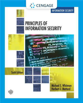 Principles of Information Security, 6th Edition by Michael E. Whitman, Herbert J. Mattord