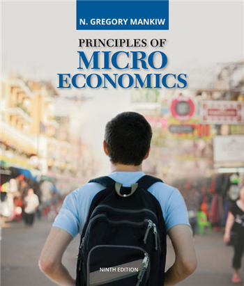 Principles of Microeconomics, 9th Edition eTextbook by N. Gregory Mankiw