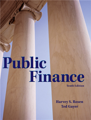 Public Finance, 10th Edition eTextbook by Harvey Rosen, Ted Gayer