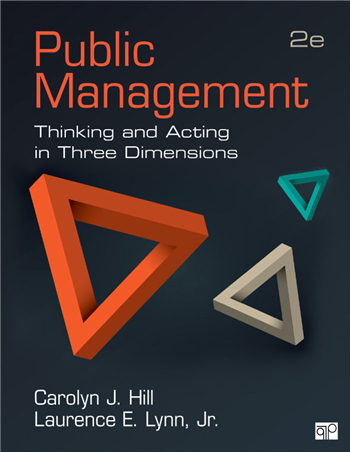 Public Management: Thinking and Acting in Three Dimensions 2nd Edition