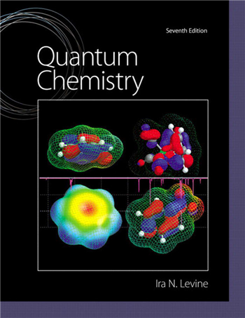 Quantum Chemistry 7th Edition eTextbook by Ira N. Levine