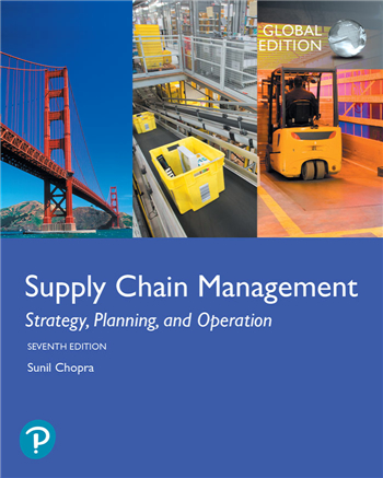 Supply Chain Management: Strategy, Planning, and Operation, Global Edition, 7/E