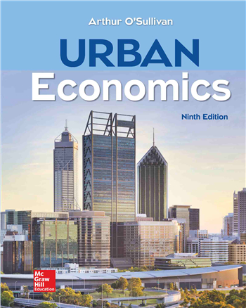 Urban Economics 9th Edition eTextbook by Arthur O'Sullivan
