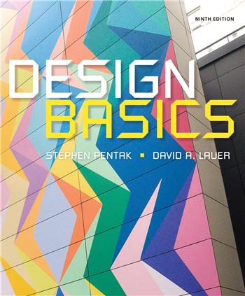 Design Basics, 9th Edition eTextbook by Stephen Pentak, David A. Lauer