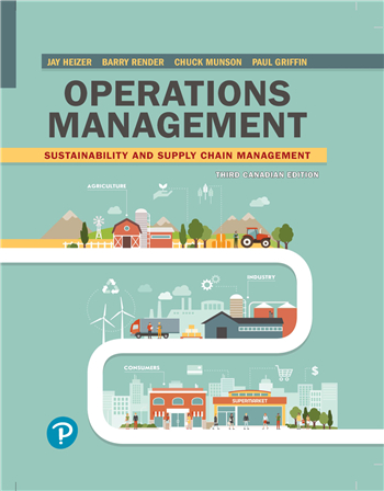 Operations Management: Sustainability and Supply Chain Management, 3rd Canadian Edition