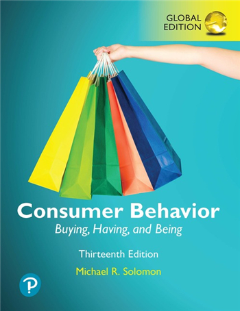Consumer Behavior: Buying, Having, and Being, Global Edition 13th Edition