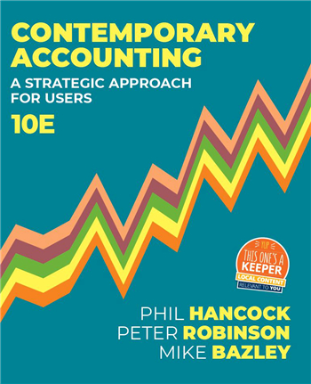 Contemporary Accounting: A Strategic Approach for Users, 10th Edition