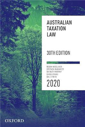 Australian Taxation Law 2020 30th Edition