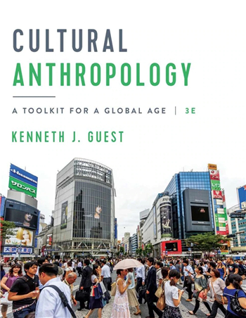 Cultural Anthropology: A Toolkit for a Global Age 3rd Edition