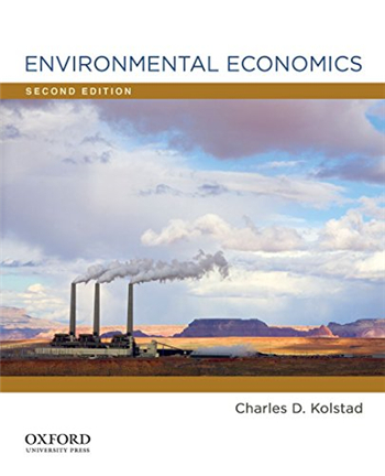 Environmental Economics 2nd Edition eTextbook by Charles D. Kolstad