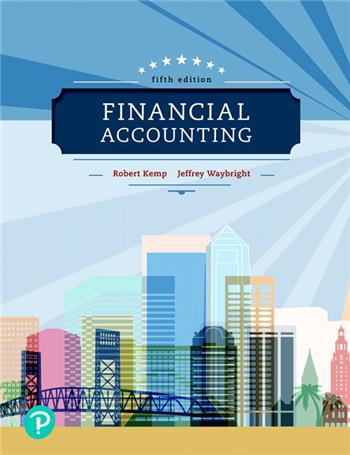 Financial Accounting, 5th Edition by Robert Kemp, Jeffrey Waybright