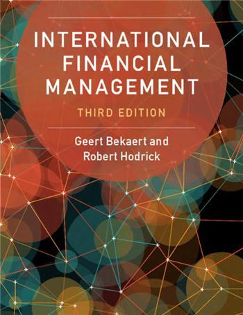 International Financial Management, 3rd Edition by Geert Bekaert; Robert Hodrick