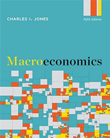 Macroeconomics 5th Edition eTextbook by Charles I. Jones