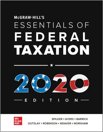 McGraw-Hill's Essentials of Federal Taxation 2020 Edition, 11th Edition