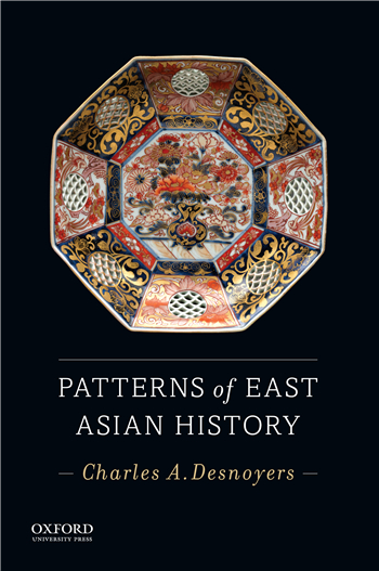 Patterns of East Asian History 1st Edition eTextbook by Charles A. Desnoyers