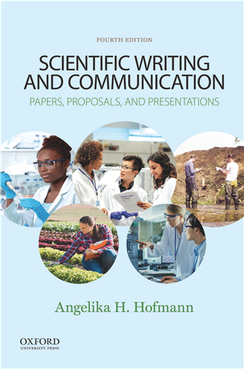 Scientific Writing and Communication: Papers, Proposals, and Presentations 4th Edition