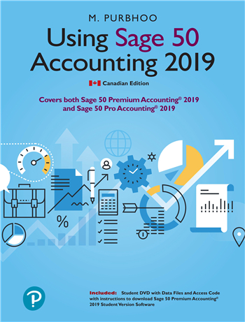 Using Sage 50 Accounting 2019, 1st edition eTextbook by Mary Purbhoo