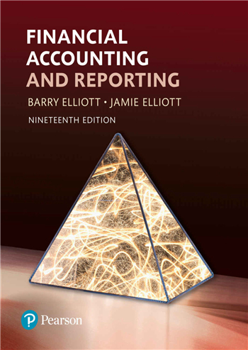 Financial Accounting and Reporting, 19th Edition by Barry Elliott; Jamie Elliott