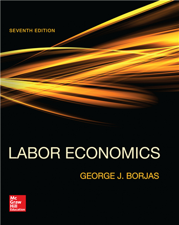 Labor Economics 7th Edition eTextbook by George Borjas