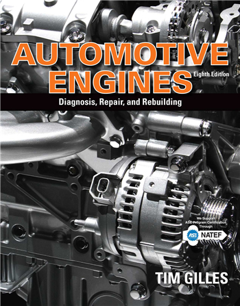 Automotive Engines: Diagnosis, Repair, Rebuilding 8th Edition eTextbook by Tim Gilles