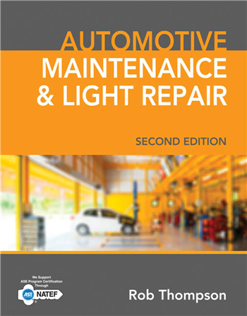 Automotive Maintenance & Light Repair 2nd Edition eTextbook by Rob Thompson