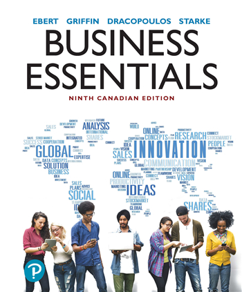 Business Essentials, 9th Canadian Edition eTextbook by George Dracopoulos, Ricky W. Griffin, Ronald J. Ebert, Frederick A. Starke