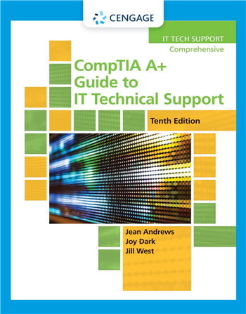 CompTIA A+ Guide to IT Technical Support 10th Edition eTextbook by Jean Andrews, Joy Dark, Jill West