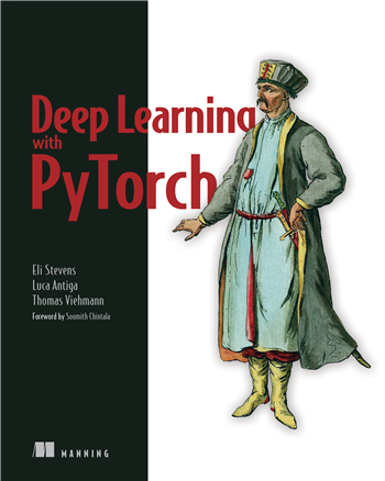 Deep Learning with PyTorch: Build, train, and tune neural networks using Python tools 1st Edition
