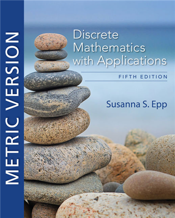 Discrete Mathematics with Applications Metric Version, 5th Edition eTextbook by Susanna S. Epp