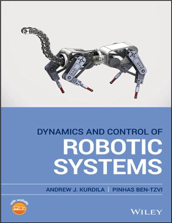 Dynamics and Control of Robotic Systems 1st Edition eTextbook by Andrew J. Kurdila, Pinhas Ben-Tzvi