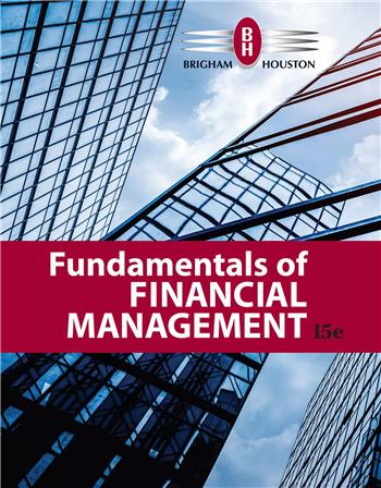 Fundamentals of Financial Management 15th Edition eTextbook by Eugene F. Brigham, Joel F. Houston