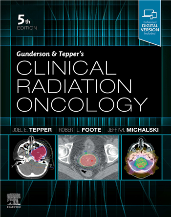 Gunderson and Tepper's Clinical Radiation Oncology, 5th Edition
