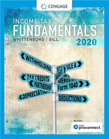 Income Tax Fundamentals 2020 38th Edition eTextbook by Gerald E. Whittenburg; Martha Altus-Buller; Steven Gill