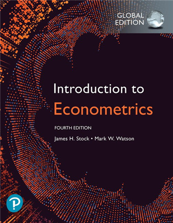 Introduction to Econometrics, Global Edition, 4th Edition eTextbook by James H. Stock, Mark W. Watson