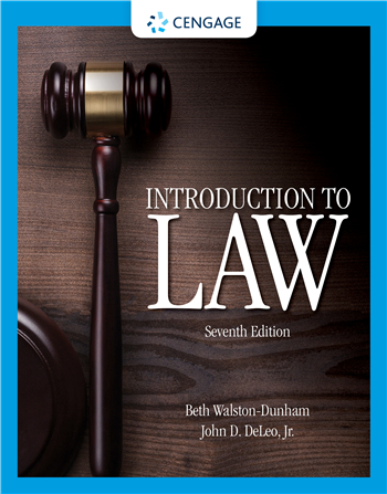 Introduction to Law, 7th Edition eTextbook by Beth Walston-Dunham, John D. Deleo, Jr.