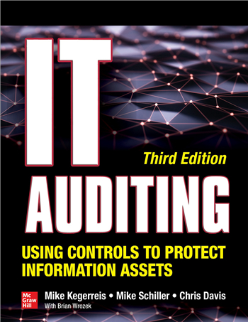 IT Auditing Using Controls to Protect Information Assets, 3rd Edition eTextbook by Mike Kegerreis, Mike Schiller, Chris Davis