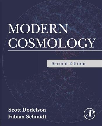 Modern Cosmology 2nd Edition eTextbook by Scott Dodelson, Fabian Schmidt